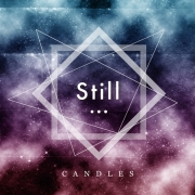 CANDLES、5th EP「Still...」