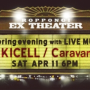 キセル/Caravan 〜A spring evening with LIVE MUSIC〜