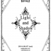 Day and Buffalo presents 「Light and Shadow」