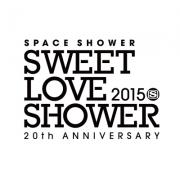 SPACE SHOWER SWEET LOVE SHOWER 2015 -20th ANNIVERSARY-